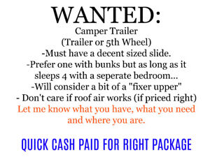 WANTED- CAMPER TRAILER - QUICK CASH PAID