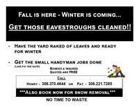 FALL IS HERE GET THOSE EAVESTROUGHS CLEANED