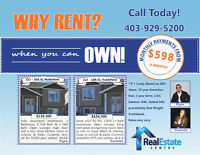 WHY RENT ? When you can own...