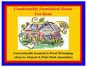 Fully Furnished Home for Rent- West Winnipeg