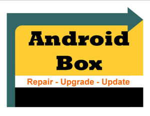 Android Boxes ,Fire TV Upgrade & Update & Reprogramming