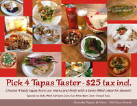 Pick 4 Tapas + Dessert for $25 tax included!