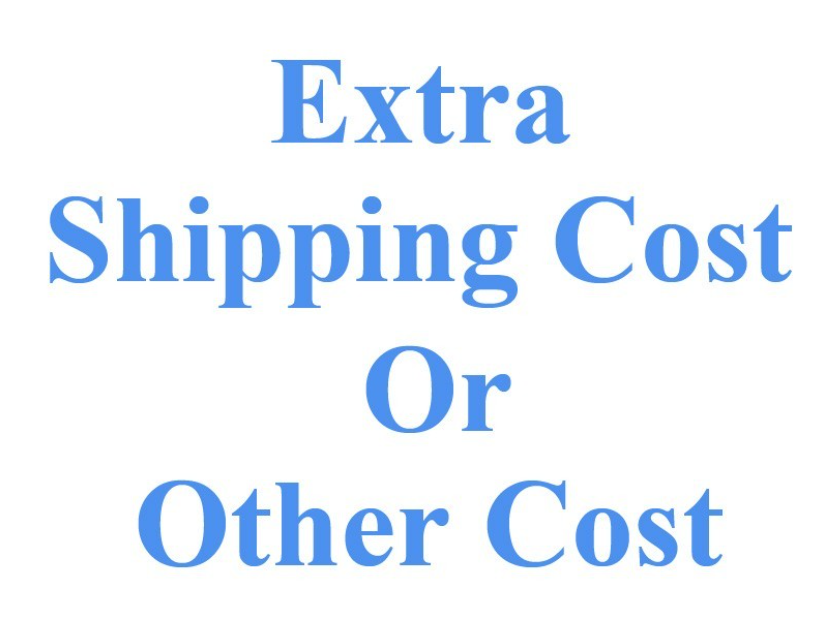 Extra Shipping Cost For Order Number 09-07728-42397 - $50.00