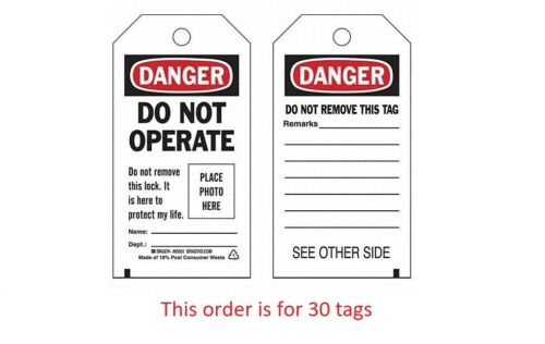 30 Brady 65501 Danger Do Not Operate Self Laminating Tags w/Zip Ties LOTO Safety