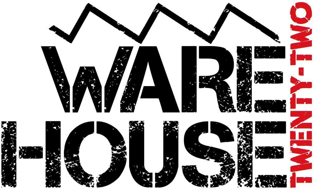 WAREHOUSE TWENTY-TWO
