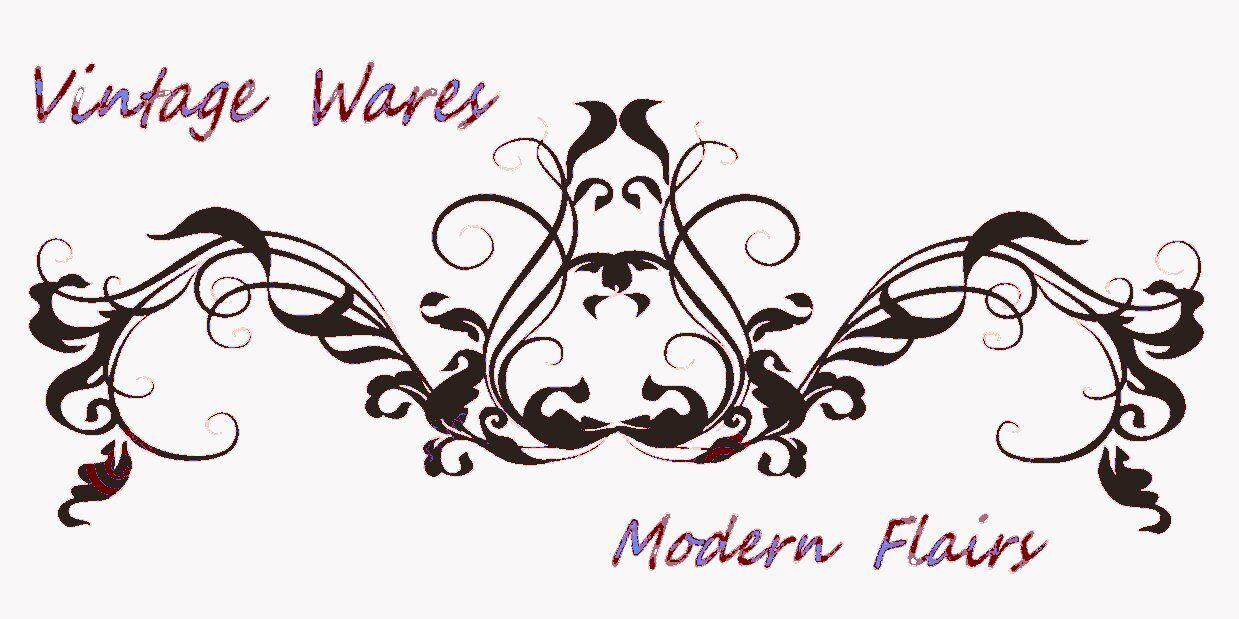 VINTAGE WARES MODERN FLAIRS