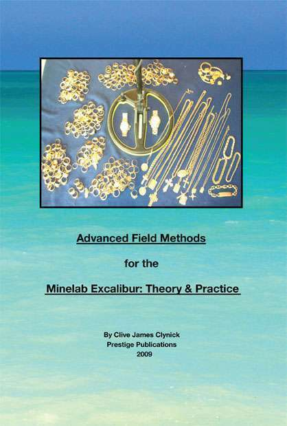 Advanced Field Methods for the Minelab Excalibur: Theory and Practice