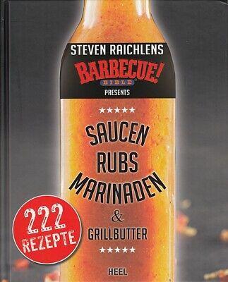 Barbecue-Saucen-Bibel BBQ-Rezepte/Grill/Smoker/Handbuch/Rubs/Mopps/Öle/Marinaden