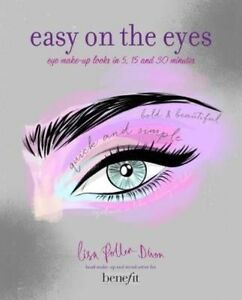 Easy on the Eyes Eye MakeUp Looks in 5 15 and 30 Minutes - Newport, United Kingdom - Easy on the Eyes Eye MakeUp Looks in 5 15 and 30 Minutes - Newport, United Kingdom