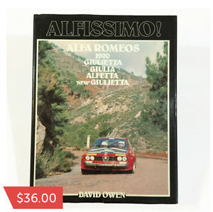 Alfissimo! Alfa Romeos… by David Owen  $35