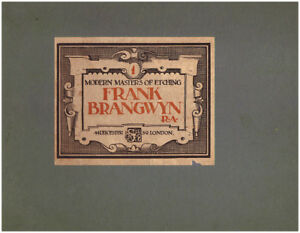FRANK BRANGWYN: MODERN MASTERS OF ETCHING PART ONE