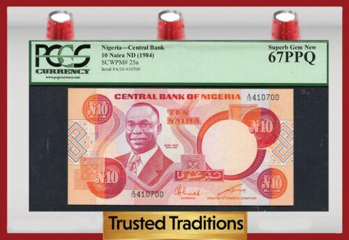 "Tt Pk 25a 1984 Nigeria Central Bank 10 Naira ""alvan Ikoku"" Pcgs 67 Ppq Superb!"