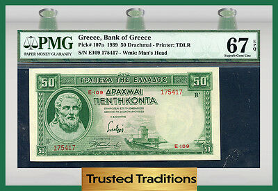 TT PK 107a 1939 GREECE 50 DRACHMAI PMG 67 EPQ SUPERB POP ONE FINEST KNOWN!