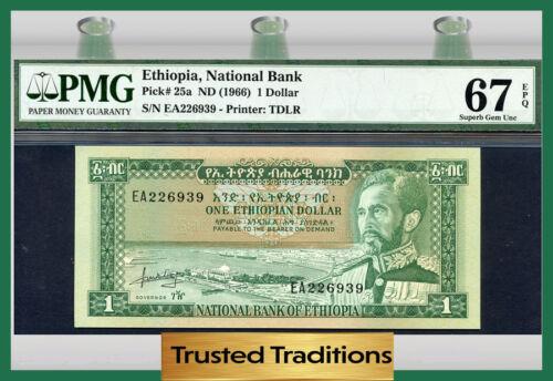 TT PK 25a 1966 ETHIOPIA 1 DOLLAR PMG 67 EPQ SUPERB GEM UNCIRCULATED POP ONE