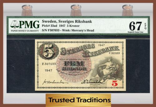 TT PK 33ad 1947 SWEDEN 5 KRONOR PMG 67 EPQ SUPERB GEM POP ONE FINEST KNOWN!