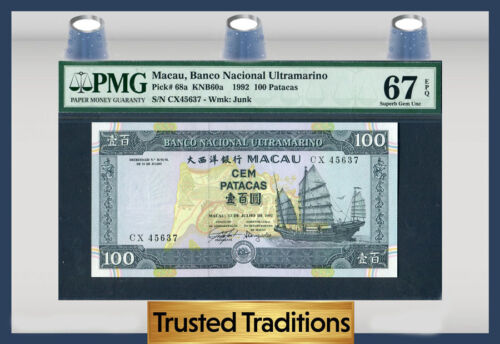 TT PK 68a 1992 MACAU 100 PATACAS PMG 67 EPQ SUPERB GEM NONE GRADED FINER!