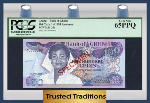 """TT PK 26s 1981 GHANA BANK OF GHANA 100 CEDIS """"SPECIMEN"""" PCGS 65 PPQ GEM NEW"""