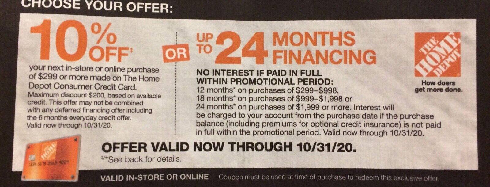 HOME DEPOT 10 Off Purchase Or 24-Month Finance - Certificate 10/31/20  - $20.00