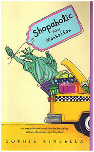 Shopaholic Takes Manhattan by Sophie Kinsella  Trade Paperback: