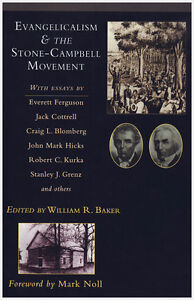 EVANGELICALISM AND THE STONE-CAMPBELL MOVEMENT (Restoration Move