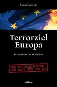 FRIEDRICH STEINHäUSLER - TERRORZIEL EUROPA