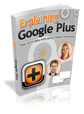 Explaining Google Plus    10 Free Ebooks With Resell Rights   Pdf