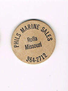 Vintage-Wooden-Nickel-Token-Phils-Marine-Sales-Rolla-Missouri-MO-364-2712