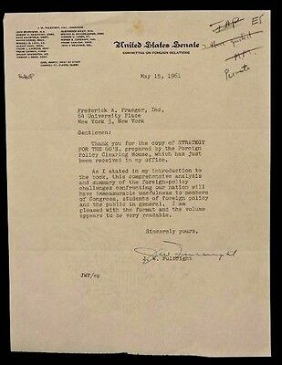 J.W. FULBRIGHT (D.1995) HAND SIGNED 1961 US SENATE FOREIGN RELATIONS LETTER