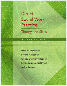 DIRECT SOCIAL WORK PRACTICE: Theory and Skills (8th Edition)