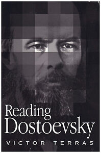 READING DOSTOEVSKY: A Critical Introduction by Victor Terras