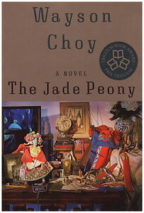 THE JADE PEONY & ALL THAT MATTERS by Wayson Choy