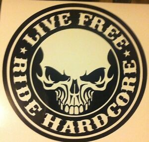 LIVE-FREE-RIDE-HARDCORE-HARLEY-decal-sticker-vinyl-CHOPPER-TRIKE-CUSTOM-DAVIDSON