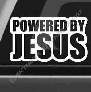 Powered By Jesus Vinyl Decal Bumper Sticker Ford Mustang Honda