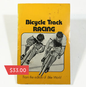 Bicycle Track Racing from the editors of Bike World  $33