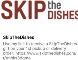 SKIP THE DISHES CREDIT ($7 OFF)