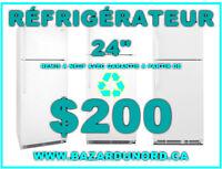 "Refrigerateur 24"" remis a neuf+garantie a partir de $200.00"