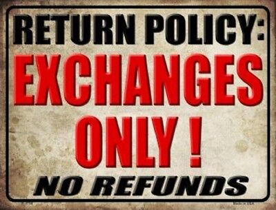 Return Policy EXCHANGES ONLY No Refunds Novelty Metal Decorative Parking Sign