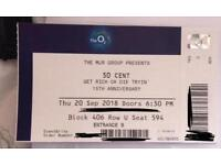 1 x 50 cent 15th anniversary get rich or die tryin' ticket 20th Sept o2 arena Seated. £80 o.n.o