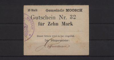 [20633] - NOTGELD MOOSCH (heute: Moosch), Gemeinde, 10 Mark, o. D. (1914), Dießn