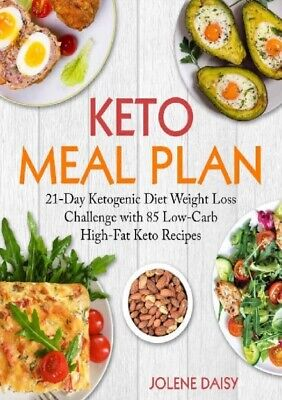 21Day Ketogenic Diet Weight Loss Challenge with 85 Low-Carb Keto Recipes P D -