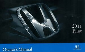2011 Honda Pilot Owners Manual User Guide Reference Operator Book Fuses Fluids