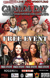 Pro Wrestling Eclipse July 1-Canada Day  FREE  show