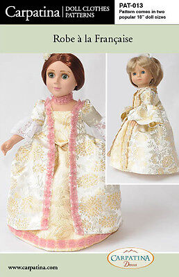 "Robe a la Francais Doll Dress Pattern sized for 18"" American Girl & Carpatina"