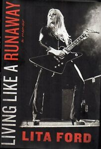 LITA FORD LIVING LIKE A RUNAWAY AUTOBIOGRAPHY NEW