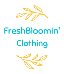 Fresh Bloomin Clothing