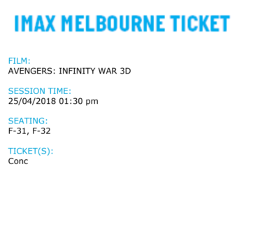 IMAX Avengers 3 infinity war 25th April 1:30pm session tickets *2