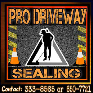 "PRO DRIVEWAY SEALING .... "" We Can Seal the Deal """