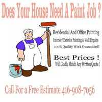 You looking for a painter ? Low prices $50