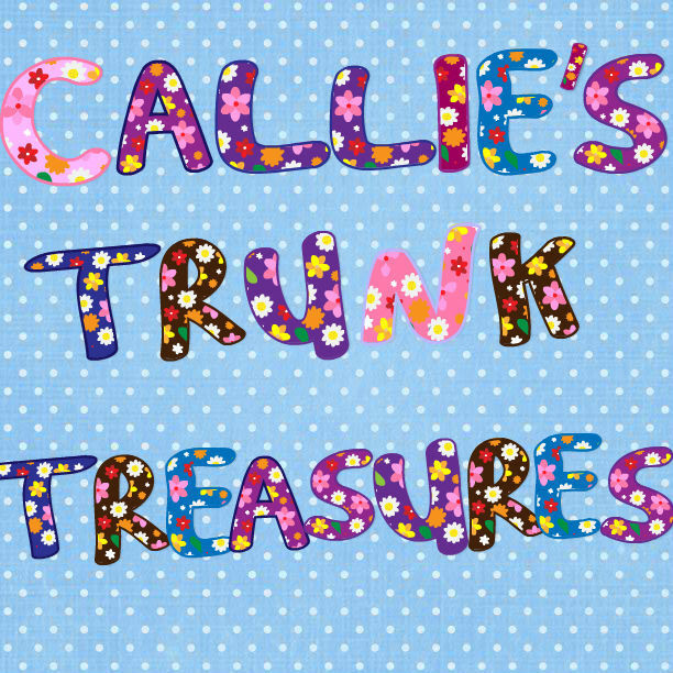 Callie*s Trunk Treasures