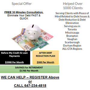 Debt Consolidation & Debt Elimination CALL 647-234-4818 *